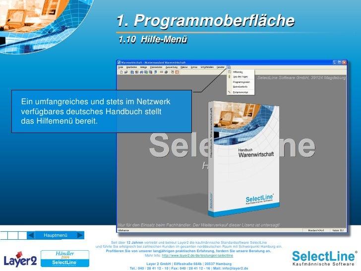 1. Programmoberfläche                                1.10 Hilfe-Menü     Ein umfangreiches und stets im Netzwerk verfügbar...