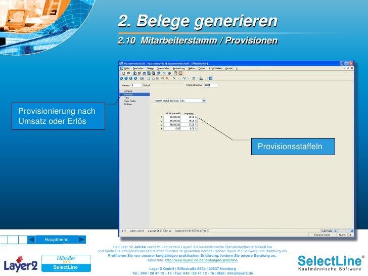 2. Belege generieren                                   2.10 Mitarbeiterstamm / Provisionen     Provisionierung nach Umsatz...
