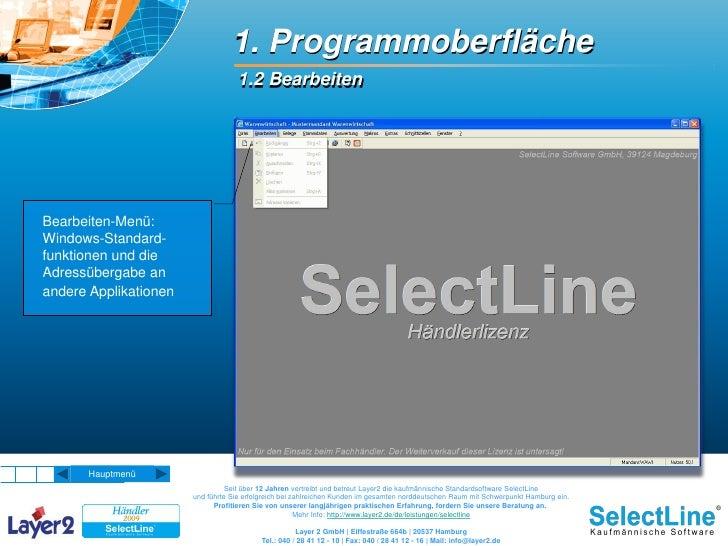 1. Programmoberfläche                                    1.2 Bearbeiten     Bearbeiten-Menü: Windows-Standard- funktionen ...