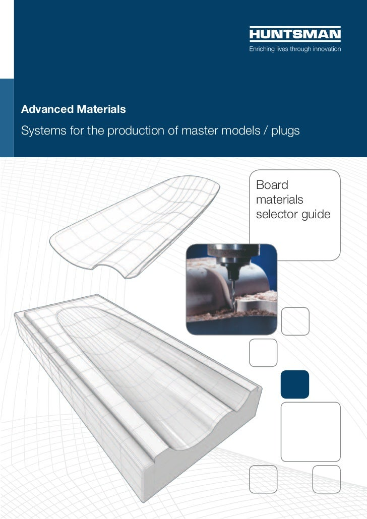 Advanced MaterialsSystems for the production of master models / plugs                                          Board      ...