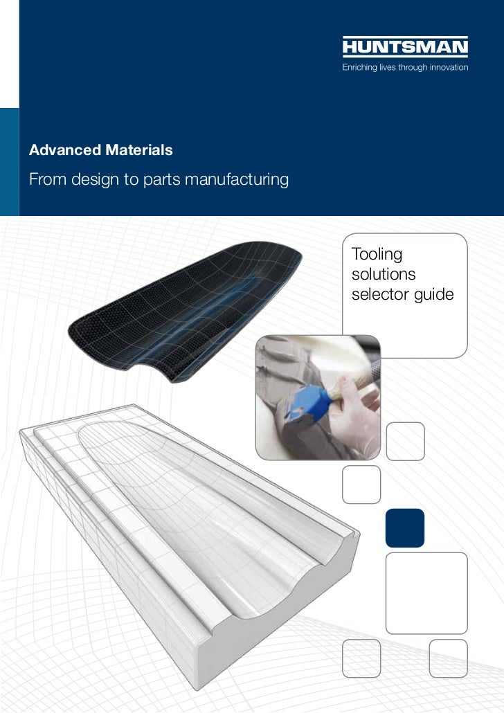 Advanced MaterialsFrom design to parts manufacturing                                     Tooling                          ...