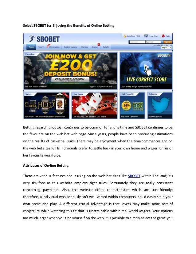 Select SBOBET for Enjoying the Benefits of Online Betting Betting regarding football continues to be common for a long tim...