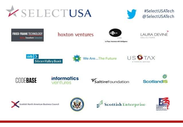 SelectUSA Tech Seminar 2014 - Edinburgh - presentations Slide 2