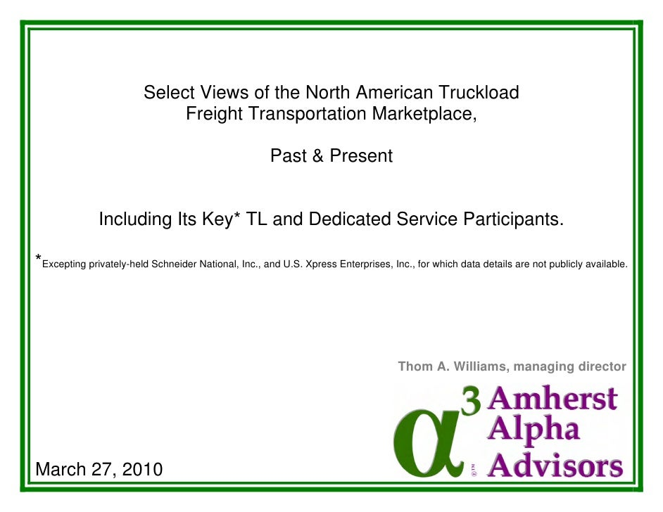 Select Views of the North American Truckload                               Freight Transportation Marketplace,            ...