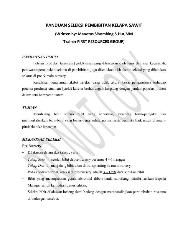 PANDUAN SELEKSI PEMBIBITAN KELAPA SAWIT(Written by: Manotas Sihombing,S.Hut,MMTrainer FIRST RESOURCES GROUP)PANDANGAN UMUM...