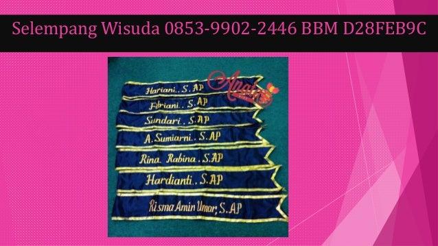 Selempang Wisuda 0853-9902-2446 BBM D28FEB9C