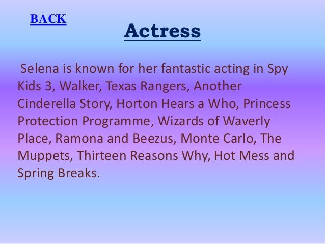 Actress Selena is known for her fantastic acting in Spy Kids 3, Walker, Texas Rangers, Another Cinderella Story, Horton He...