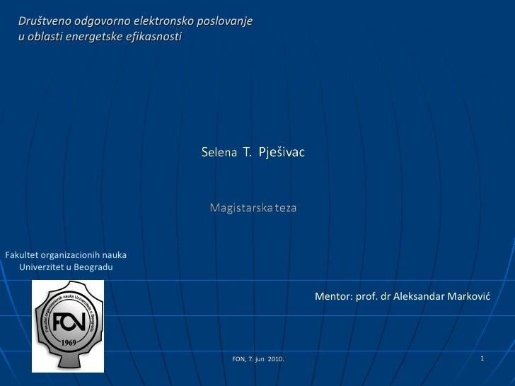 Društveno odgovorno elektronsko poslovanje   u oblasti energetske efikasnostiFakultet organizacionih nauka   Univerzitet u...