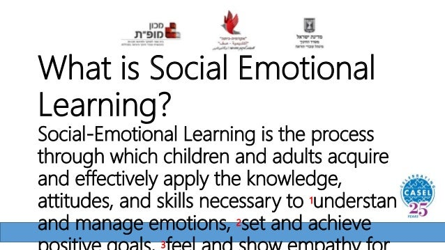 What is Social Emotional Learning? Social-Emotional Learning is the process through which children and adults acquire and ...