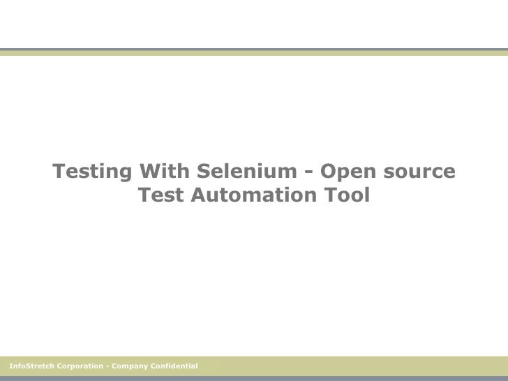 Testing With Selenium - Open source Test Automation Tool