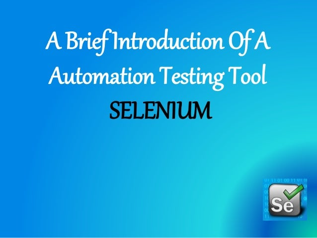A Brief Introduction Of A Automation Testing Tool SELENIUM