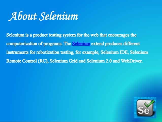 A Brief Introduction Of A Automation Testing Tool – SELENIUM Slide 3