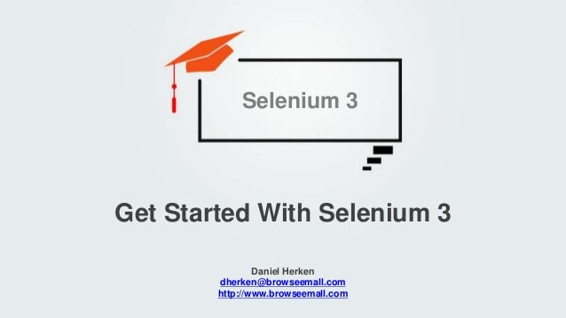Get Started With Selenium 3 and Selenium 3 Grid