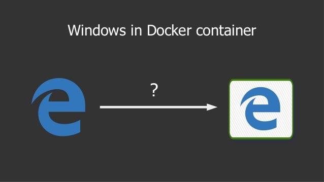 Windows in Docker container ?