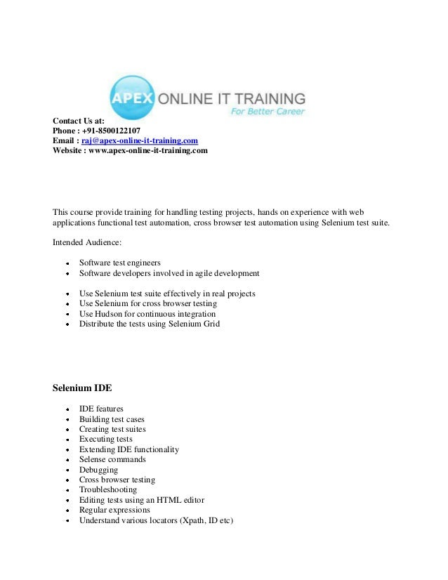 Contact Us at:Phone : +91-8500122107Email : raj@apex-online-it-training.comWebsite : www.apex-online-it-training.comThis c...