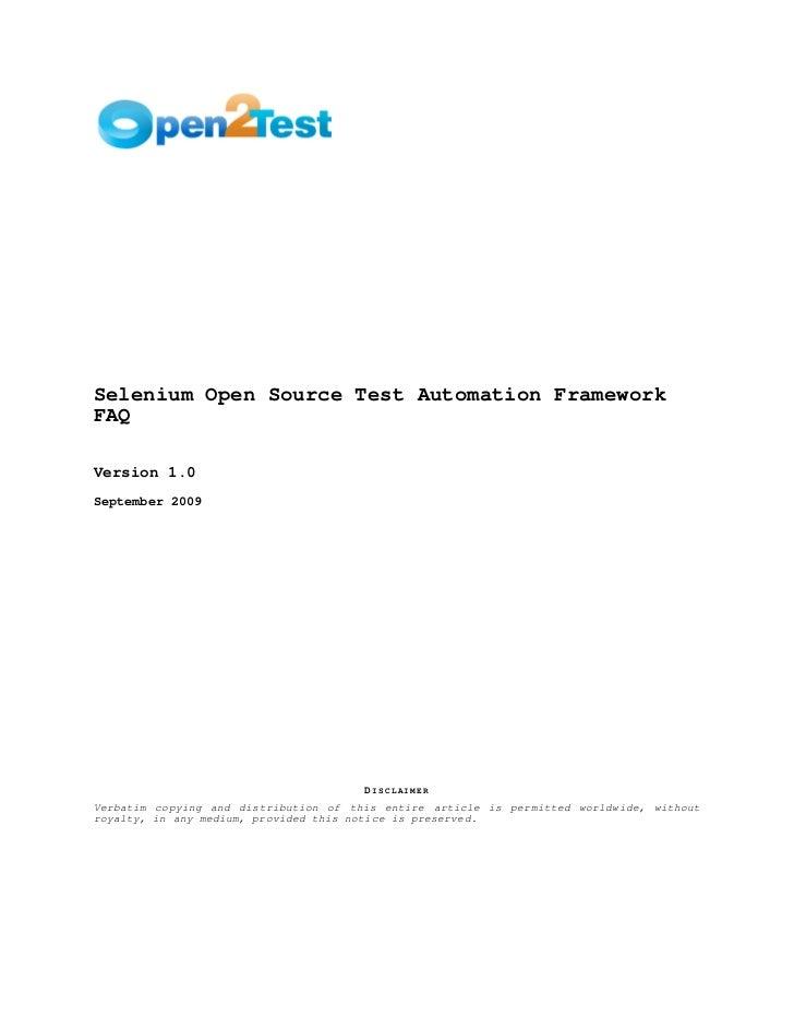 Selenium Open Source Test Automation FrameworkFAQVersion 1.0September 2009                                       DISCLAIME...