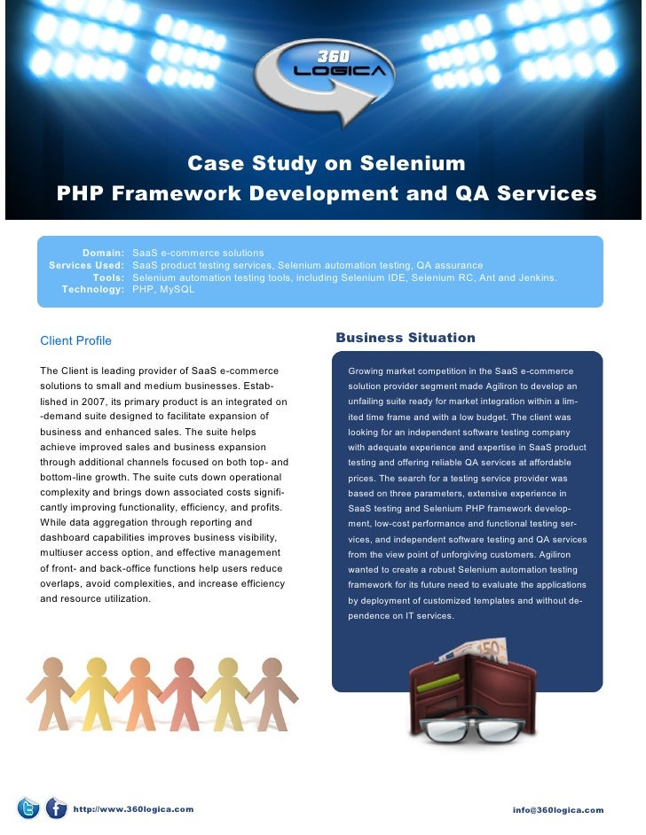 Case Study on Selenium   PHP Framework Development and QA Services       Domain:      SaaS e-commerce solutions Services U...