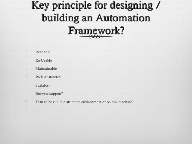 how to create a test automation framework architecture with selenium