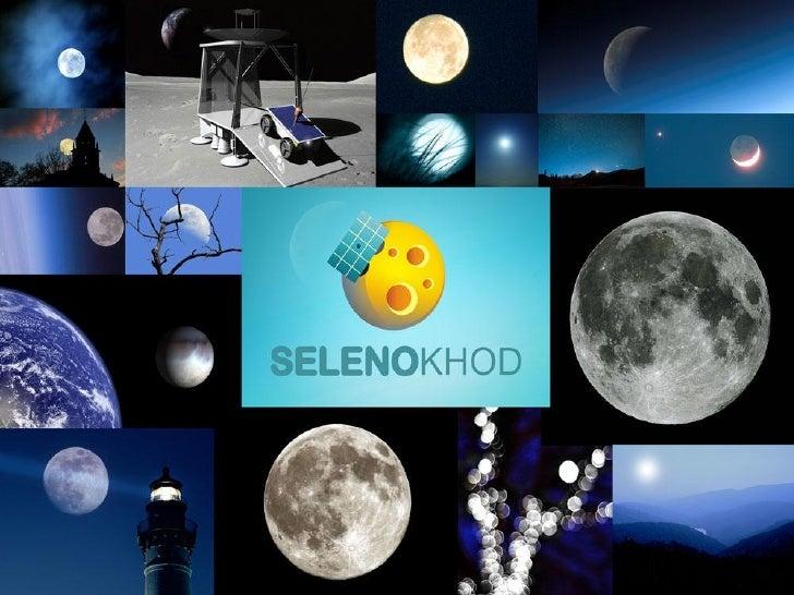 Перспективы частной космонавтики  «Селеноход» – российский участник международного конкурса Google Lunar X PRIZE          ...
