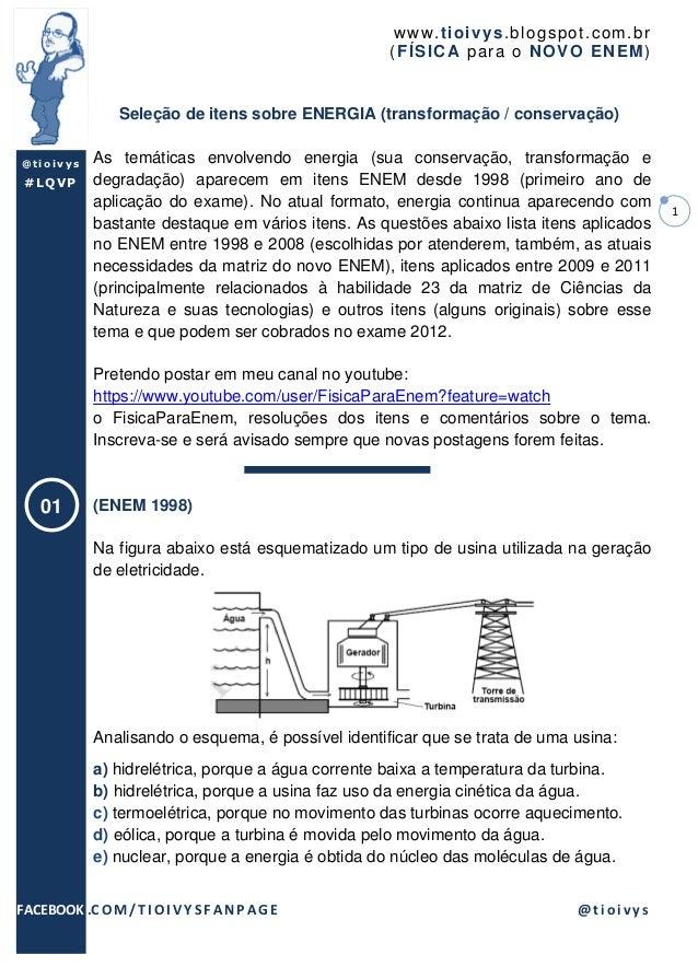 www .t io ivys .bl ogsp o t.co m .br                                                     ( F ÍSICA par a o NO VO EN EM )  ...