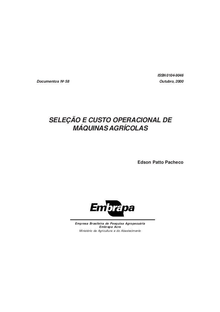 ISSN 0104-9046Documentos No 58                                                     Outubro, 2000     SELEÇÃO E CUSTO OPERA...