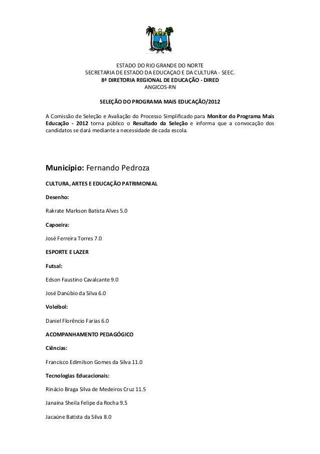 ESTADO DO RIO GRANDE DO NORTE                SECRETARIA DE ESTADO DA EDUCAÇAO E DA CULTURA - SEEC.                     8ª ...