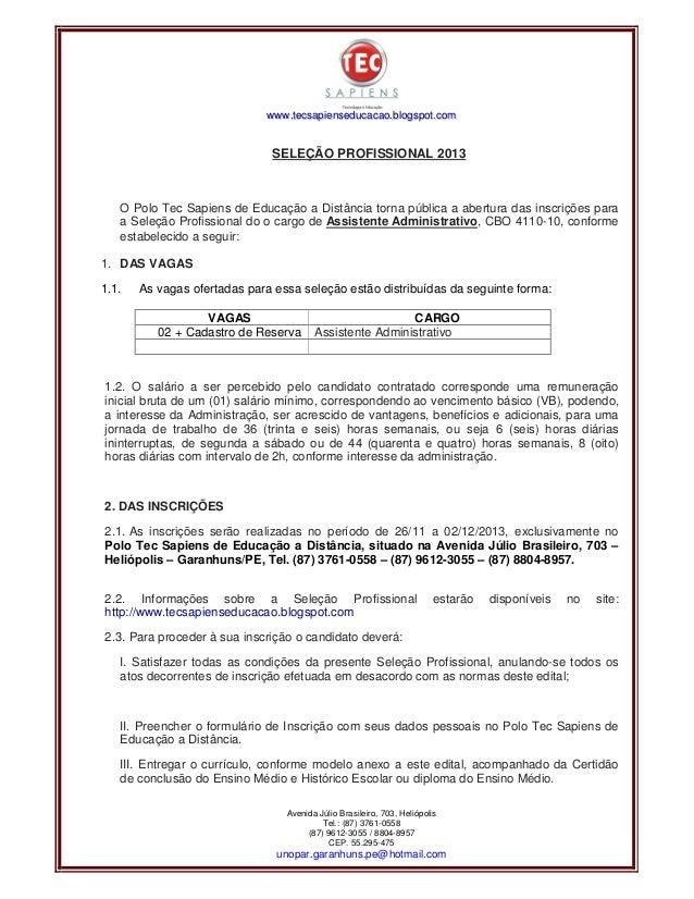 www.tecsapienseducacao.bl ogspot.com  SELEÇÃO PROFISSIONAL 2013  O Polo Tec Sapiens de Educação a Distância torna pública ...