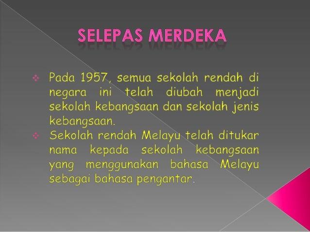 Tajuk 1 Sejarah Persekolahan Di Malaysia Selepas Merdeka