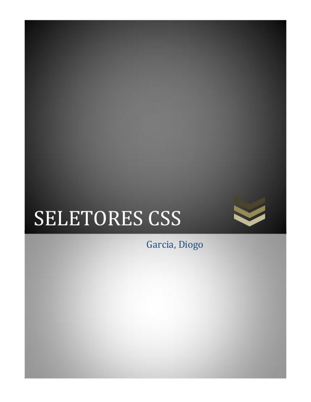 SELETORES CSS Garcia, Diogo