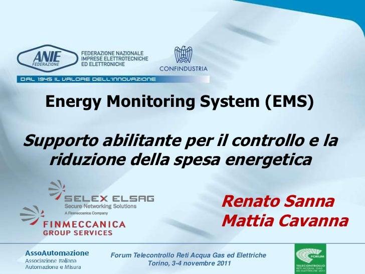 Energy Monitoring System (EMS)Supporto abilitante per il controllo e la   riduzione della spesa energetica                ...