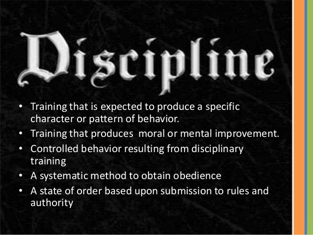 three disciplines Discipline and behavior management policy 5 do not relate discipline to eating, resting, or sleeping 6 do not leave the children alone.