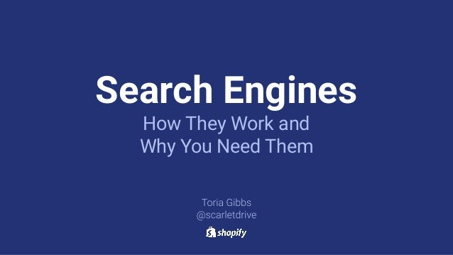 Search Engines How They Work and Why You Need Them
