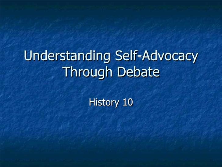 Understanding Self-Advocacy Through Debate History 10