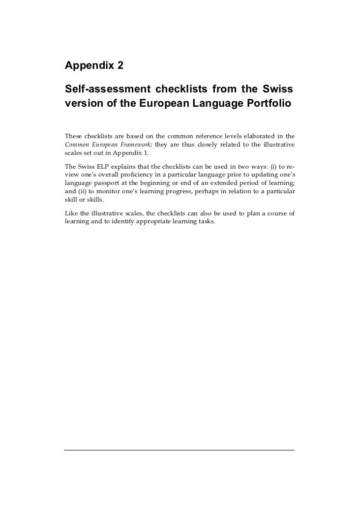 Appendix 2Self-assessment checklists from the Swissversion of the European Language PortfolioThese checklists are based on...