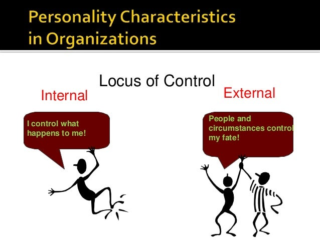 emotional intelligence and locus of control Emotional intelligence cses emotions correct answer behavior intelligence emotional intelligence openness to experience conscientiousness unanswered question 19 0 / 1 pts core self-evaluations correct answer proactivity locus of control emotional stability generalized self.