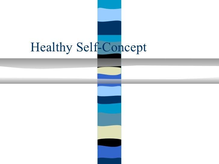 Healthy Self-Concept