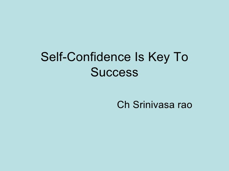 confidence is key quotes