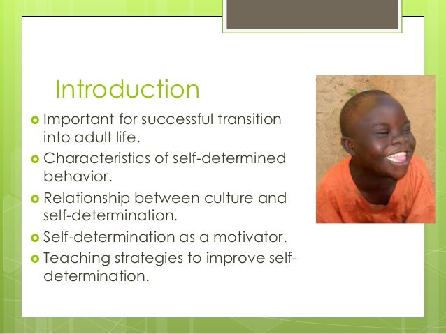 Self determination presentation Slide 2