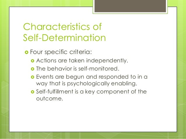 Self determination presentation Slide 3