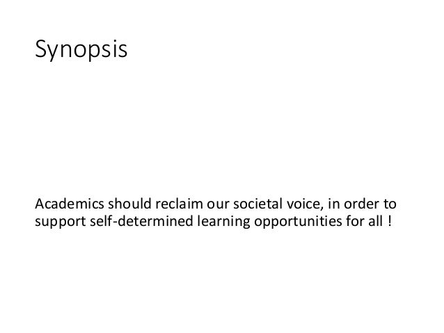 Academics should reclaim their voice in society, NOW! Slide 2