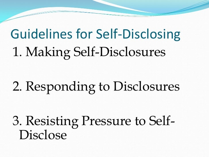 self disclosure This information provides four examples of self-disclosure statements for more information on writing a self-disclosure statement, visit hubunlockorguk/disclosing.