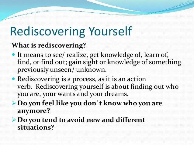 How do i rediscover myself