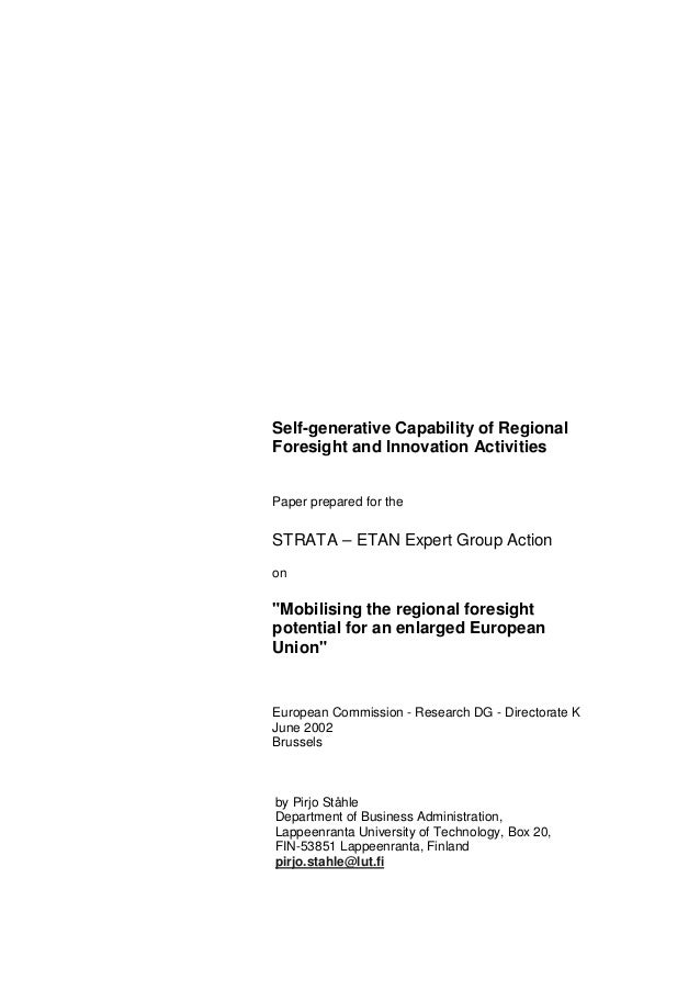 Self-generative Capability of RegionalForesight and Innovation ActivitiesPaper prepared for theSTRATA – ETAN Expert Group ...