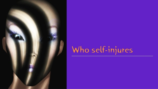 Who self-injures