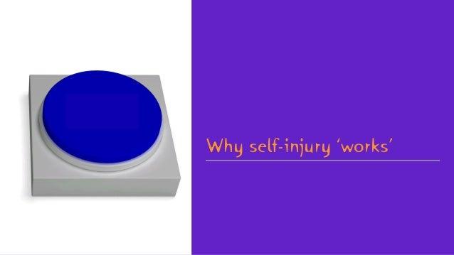 Why self-injury 'works'