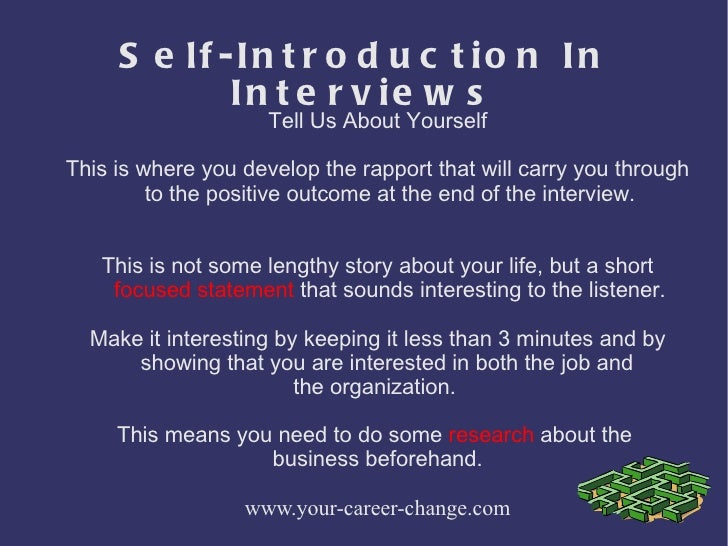 Self introduction in interviews.