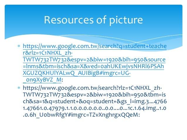  https://www.google.com.tw/search?q=student+teache r&rlz=1C1NHXL_zh- TWTW732TW732&espv=2&biw=1920&bih=950&source =lnms&tb...
