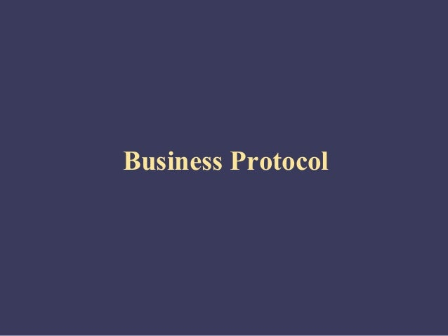 Business Protocol