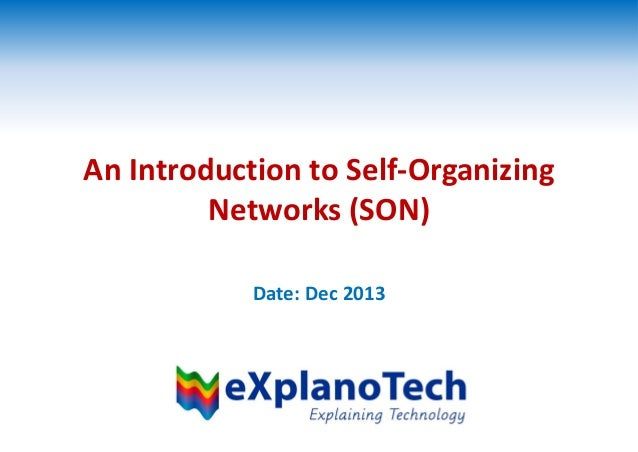An Introduction to Self-Organizing Networks (SON) Date: Dec 2013