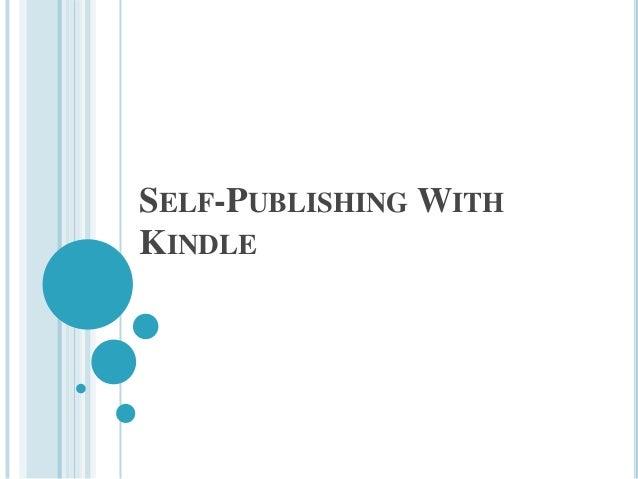 SELF-PUBLISHING WITHKINDLE